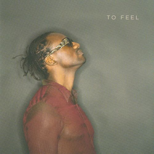 In This World: To Feel
