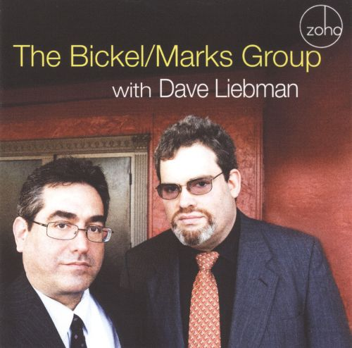 The Bickel-Marks Group With Dave Liebman