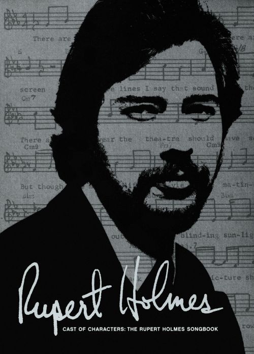 Cast of Characters: The Rupert Holmes Songbook