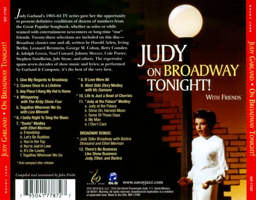 Judy On Broadway Tonight! With Friends...