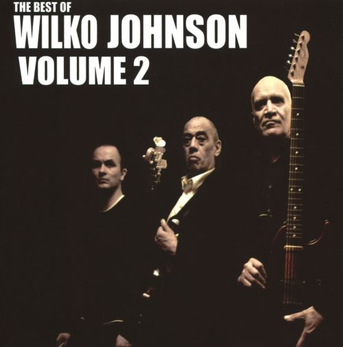 The Best of Wilko Johnson, Vol. 2