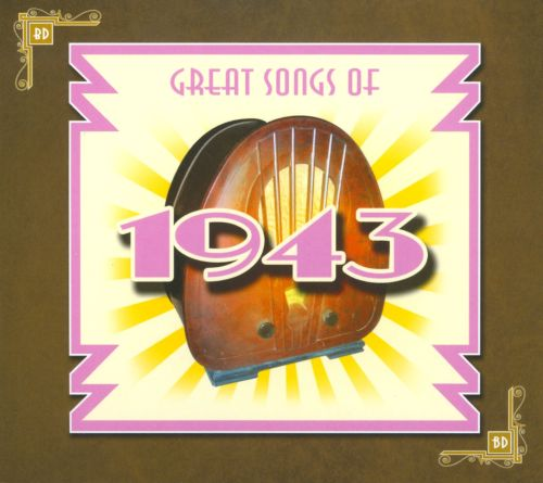 Great Songs Of 1943