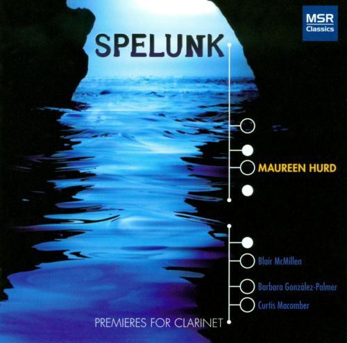 Spelunk: Premiers for Clarinet