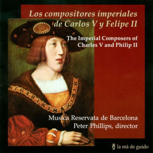 The Imperial Composers of Charles V & Philip II