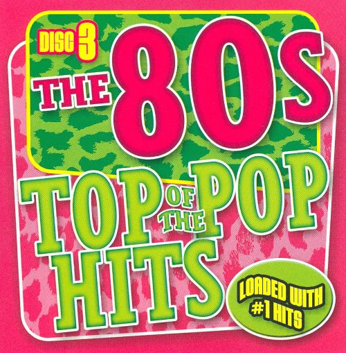 Top of the Pop Hits the 80's, Disc 3