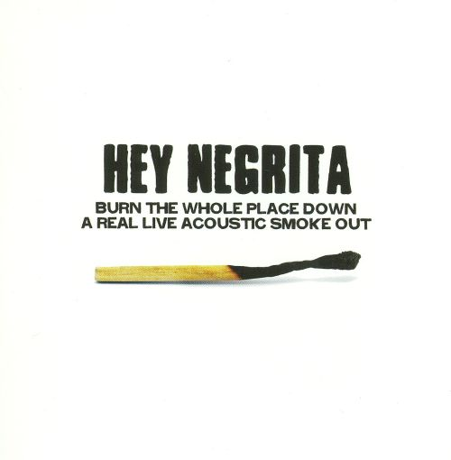 Burn the Whole Place Down: A Real Live Acoustic Smoke Out