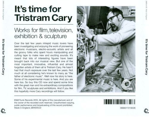 It's Time For Tristram Cary