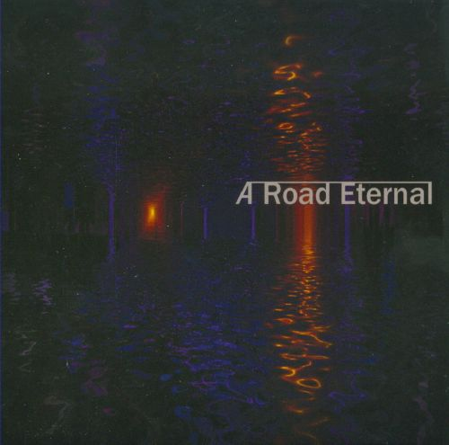 A Road Eternal