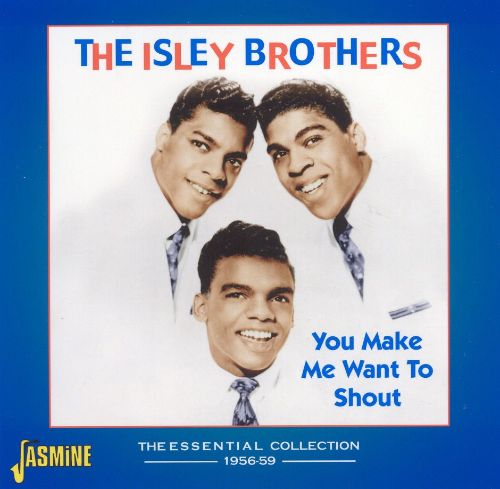 You Make Me Want to Shout: Collection 1956-59