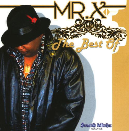 Best Of Mr. X
