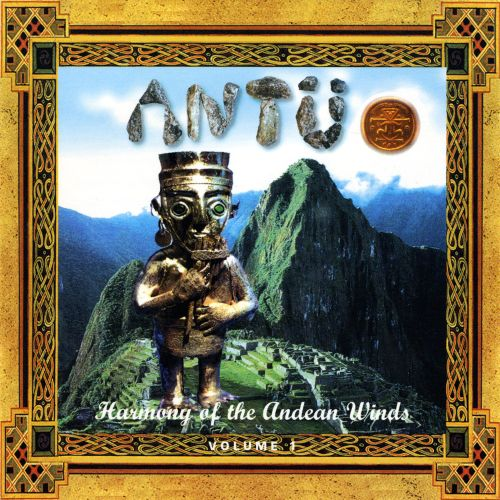 Harmony of the Andean Winds, Vol. 1