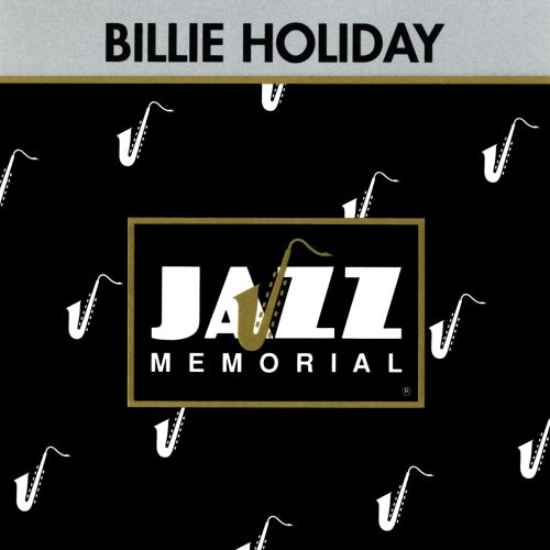Jazz Memorial: Les Génies du Jazz: Billie Holiday Featuring Lester Young