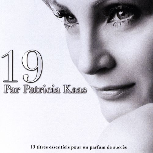 19: Best Of Patricia Kaas