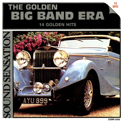 The  Golden Big Band Era