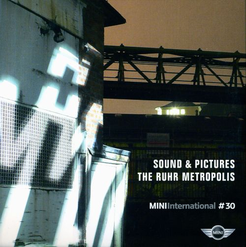 Sound & Pictures: The Ruhr Metropolis