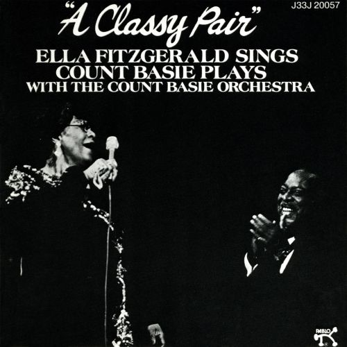 A  Classy Pair: Ella Fitzgerald Sings, Count Basie Plays