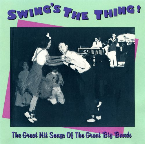 Swing's the Thing [Capitol]