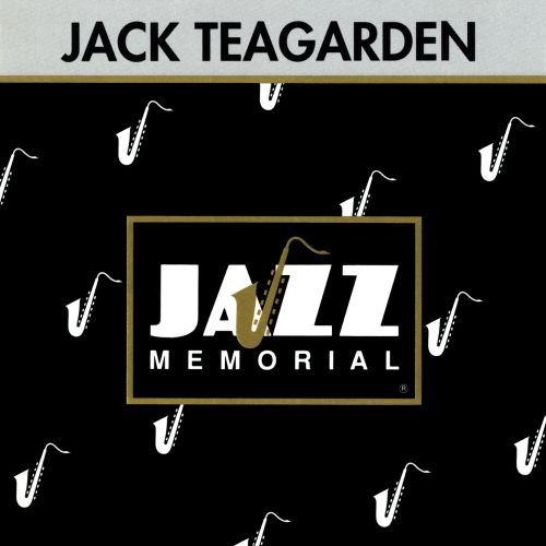 Jazz Memorial: Les Génies du Jazz: Jack Teagarden - The King of the Blues Trombone