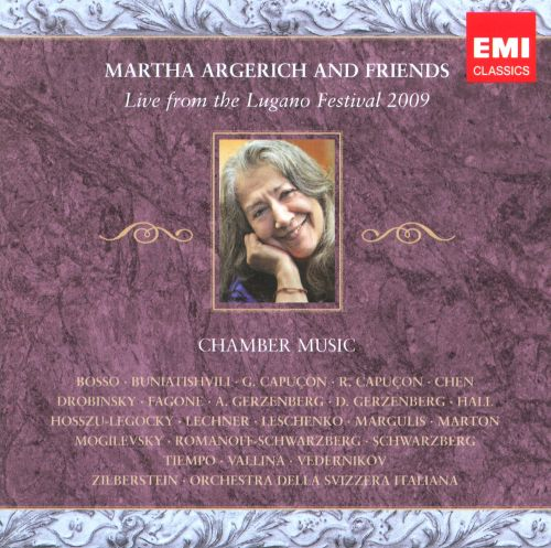 Martha Argerich and Friends: Live from the Lugano Festival 2009
