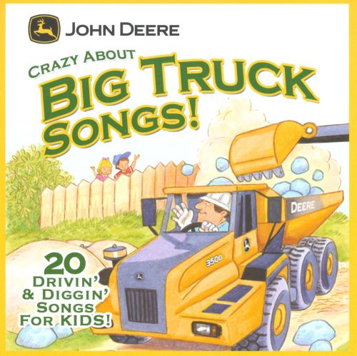Crazy About Big Truck Songs!