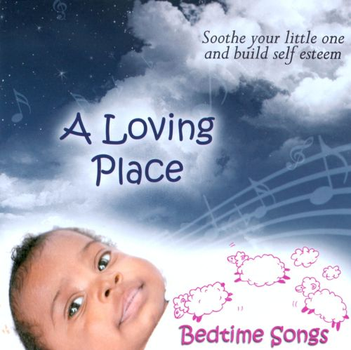 A Loving Place: Bedtime Songs