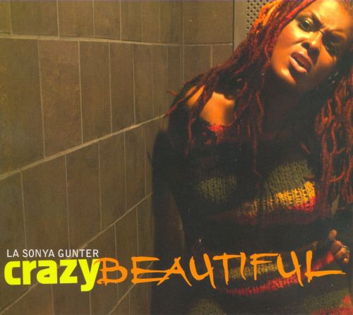 Crazy Beautiful