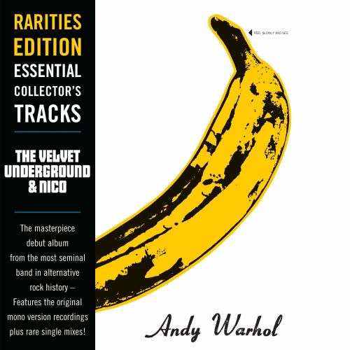 Rarities Edition The Velvet Underground Amp Nico The