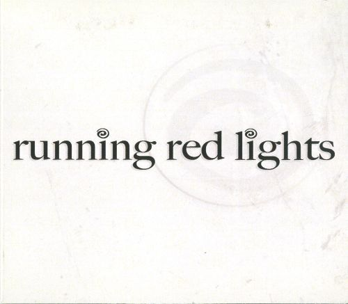 Running Red Lights
