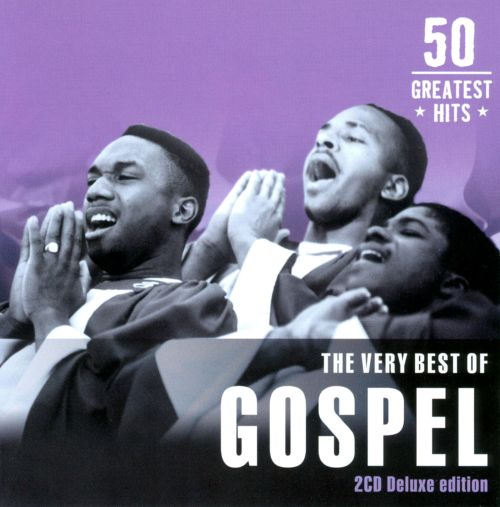 The Very Best of Gospel: 50 Greatest Hits