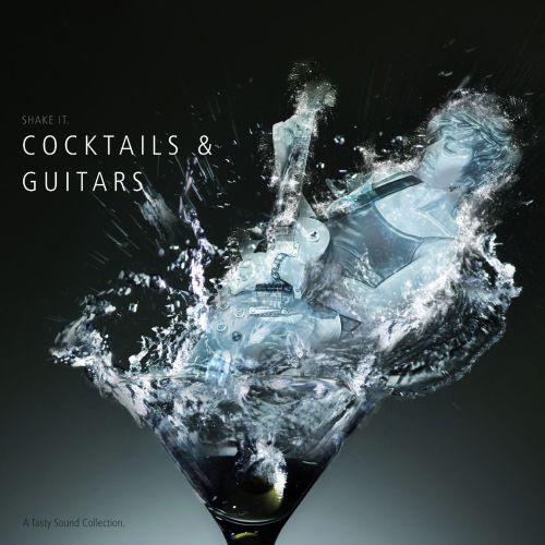A Tasty Sound Collection: Cocktails & Guitars