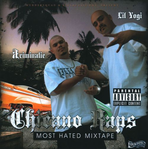 Chicano Raps: Most Hated Mixtape
