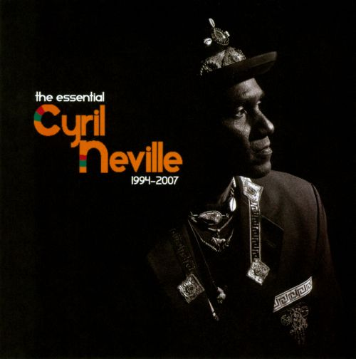 The Essential Cyril Neville 1994-2007