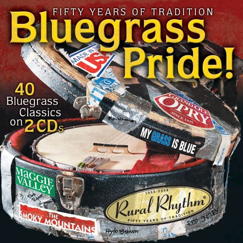 Bluegrass Pride!: 40 Bluegrass Classics