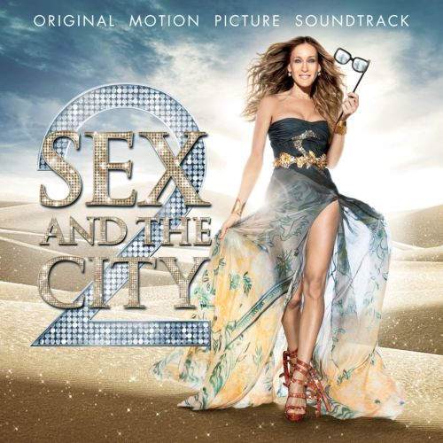 Sex and the City 2 [Original Motion Picture Soundtrack]