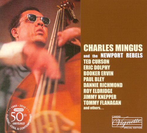 Charles Mingus and the Newport Rebels