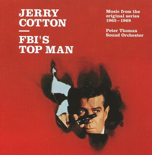 Jerry Cotton: FBI's Top Man/Music from the Original Series 1965-1969
