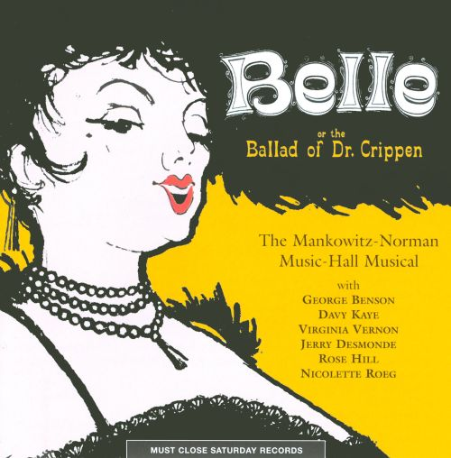 Belle or the Ballad of Dr. Crippen