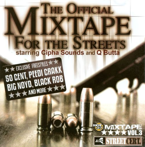 The Official Mixtape For the Streets, Vol. 3
