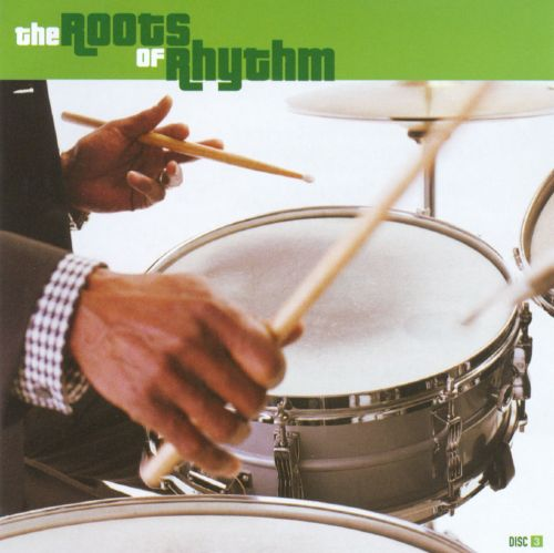 The  Roots of Rhythm, Vol. 3