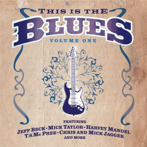 This Is the Blues, Vol. 1 [Eagle]
