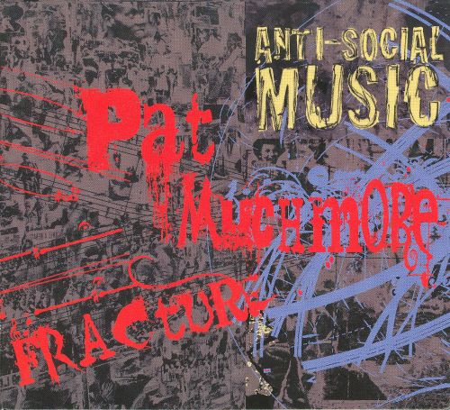 Fracture: The Music of Pat Muchmore