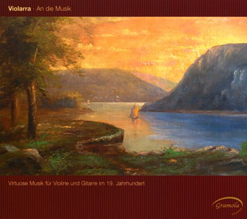 Violarra: 19th Century Virtuoso Music for Violin & Guitar
