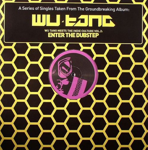Wu Tang Meets the Indie Culture, Vol. 2: Enter the Dubstep 4