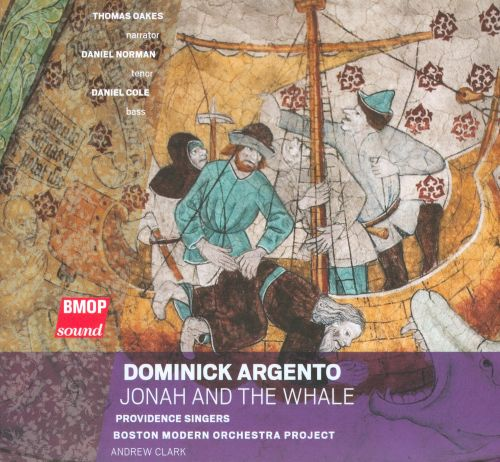 Dominick Argento: Jonah and the Whale