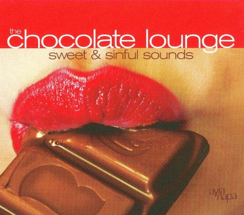 The Chocolate Lounge: Sweet & Sinful Sounds