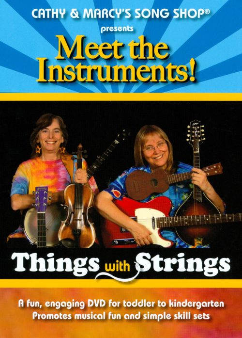 Meet the Instruments!: Things With Strings