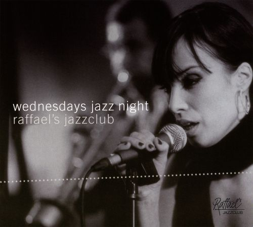 Wednesdays Jazz Night: Raffael's Jazzclub