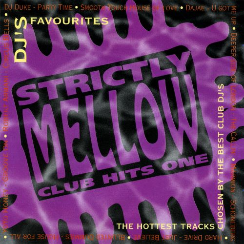 Strictly Mellow Club Hits One