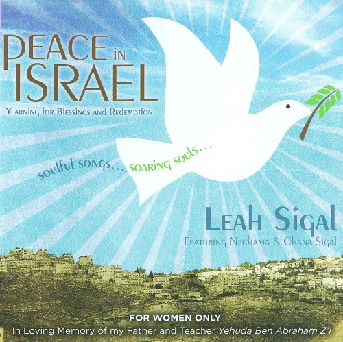 Peace In Israel: Yearning For Blessings And Redemption