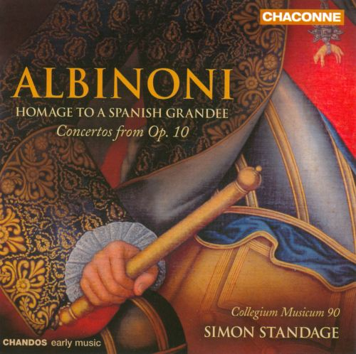 Albinoni: Homage to a Spanish Grandee - Concertos from Op. 10